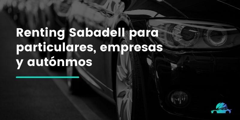 Renting Sabadell para particulares, empresas y autónmos