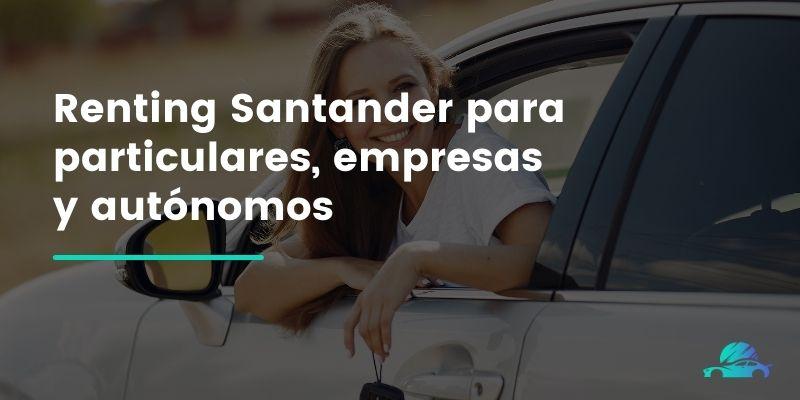 Renting Santander para particulares, empresas y autónomos