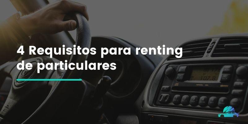 4 Requisitos para renting de particulares