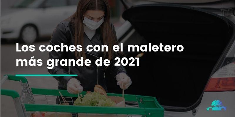 Los coches con el maletero más grande de 2021